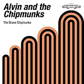 The Brave Chipmunks de Alvin and the Chipmunks
