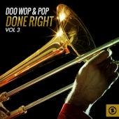 Doo Wop & Pop Done Right, Vol. 3 von Various Artists