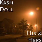 His & Hers by Kash Doll