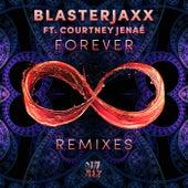 Forever Remixes (feat. Courtney Jenaé) von BlasterJaxx