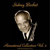 Remastered Collection, Vol. 2 (All Tracks Remastered 2015) by Sidney Bechet