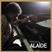 Canções de Alaíde by Alaide Costa