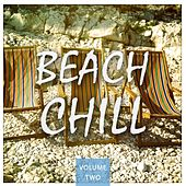 Beach Chill, Vol. 2 (Finest Lay Back & Chill Out Tunes) by Various Artists