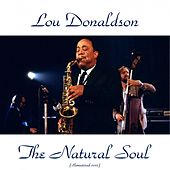 The Natural Soul (Remastered 2015) by Lou Donaldson