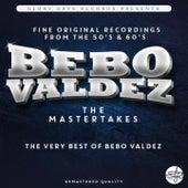 The Bebo Valdez Mastertakes by Bebo Valdes