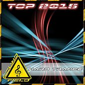 Top 2015 Hard Trance - EP by Various Artists