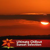 Ultimate Chillout Sunset Selection - EP by Various Artists
