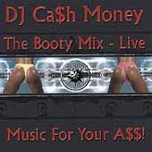 The Booty Mix - Live: Music For Your A$$ by Various Artists