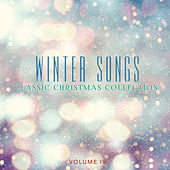 Classic Christmas Collection: Winter Songs, Vol. 4 von Various Artists