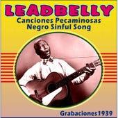 Canciones Pecaminosas - Negro Sinful Song - Grabaciones 1939 by Ledbelly