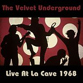 The Velvet Underground: Live at La Cave 1968 by Amon Tobin
