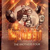 The Mega Collection by The Brothers Four