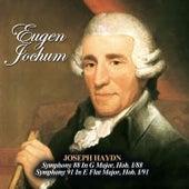 Joseph Haydn: Symphony 88 In G Major, Hob. I/88 - Symphony 91 In E Flat Major, Hob. I/91 de Eugen Jochum
