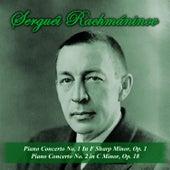 Piano Concerto No. 1 In F Sharp Minor, Op. 1 - Piano Concerto No. 2 in C Minor, Op. 18 by Serguéi Rachmáninov