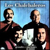 Grandes Canciones de Los Chalchaleros
