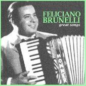 Great Songs by Feliciano Brunelli