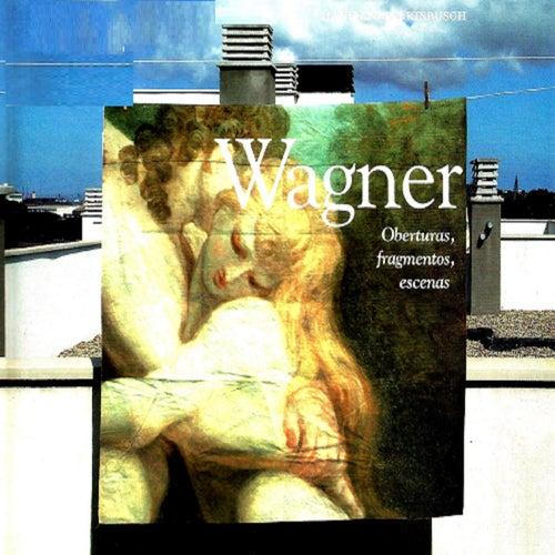 Oberturas, fragmentos, escenas, Wagner by Christa Ludwig