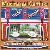 Musica Pal Camino, Canciones Aguardienteras, Vol. 2 de Various Artists