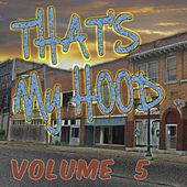 That's My Hood, Vol. 5 de Various Artists