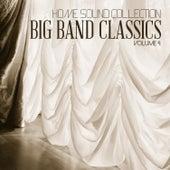 Home Sound Collection: Big Band Classics, Vol. 4 de Various Artists
