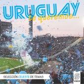 Uruguay Te Queremos... de Various Artists