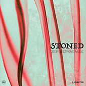 Stoned, Vol. 2 (Deep Electronic Music) by Various Artists