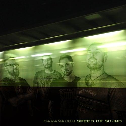 Speed of Sound by Cavanaugh