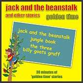 Jack And The Beanstalk And Other Stories - Golden Time by Kidzone