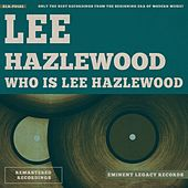 Who Is Lee Hazlewood von Lee Hazlewood