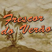 Frescor Do Verão (Latin Dance) von Salsaloco De Cuba