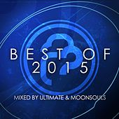 Infrasonic: The Best Of 2015 (Mixed By Ultimate & Moonsouls) - EP by Various Artists