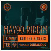 Run the Streets by Tommy Tee