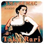 Taki Rari (Mambo) by Yma Sumac