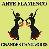 Arte Flamenco: Grandes Cantaores by Various Artists