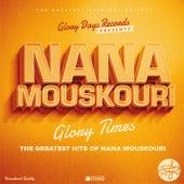Glory Times von Nana Mouskouri