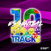 10 Essential Progressive House Tracks by Various Artists