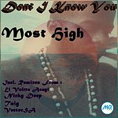 Don't I Know You by Most High