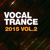 Vocal Trance 2015, Vol. 2 - EP by Various Artists