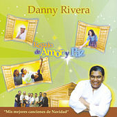 Regalo de Amor Y Paz by Danny Rivera