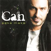 Şaka Maka by Can