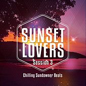 Sunset Lovers - Ibiza Session, Vol. 3 (Chilling Sundowners Beats) de Various Artists