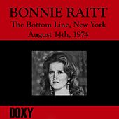 The Bottom Line, New York, August 14th, 1974 (Doxy Collection, Remastered, Live on Wnyu Fm Broadcasting) by Bonnie Raitt