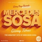 Glory Times by Mercedes Sosa