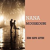 Xero Kapio Asteri von Nana Mouskouri