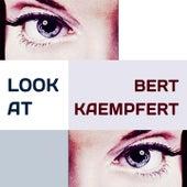 Look at by Bert Kaempfert