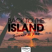 Back To The Island (Summer In Pag) by Various Artists