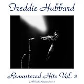 Remastered Hits, Vol. 2 (All Tracks Remastered 2015) by Freddie Hubbard
