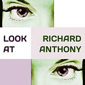 Look at by Richard Anthony