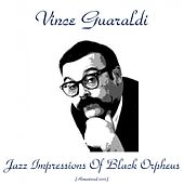 Jazz Impressions Of Black Orpheus (Remastered 2015) by Vince Guaraldi