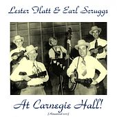 At Carnegie Hall! (Remastered 2015) by Lester Flatt